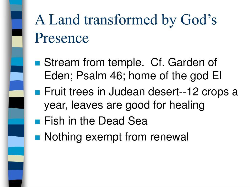 A Land transformed by God's Presence