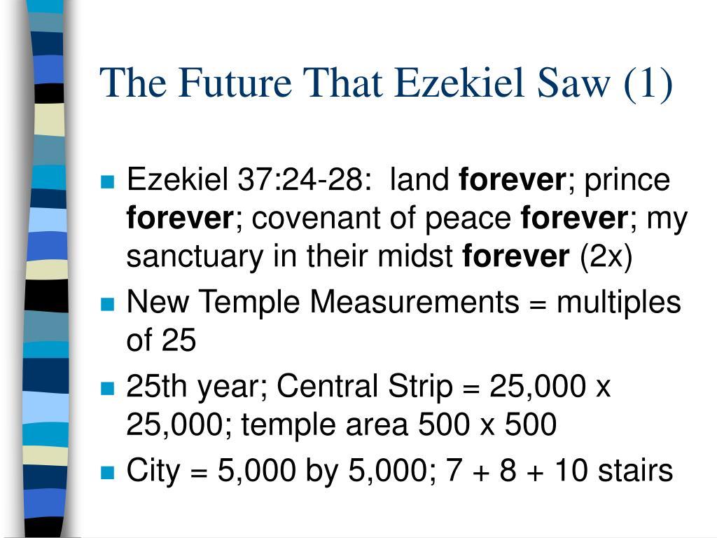 The Future That Ezekiel Saw (1)