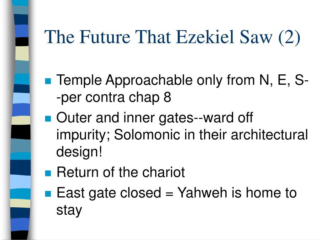The Future That Ezekiel Saw (2)