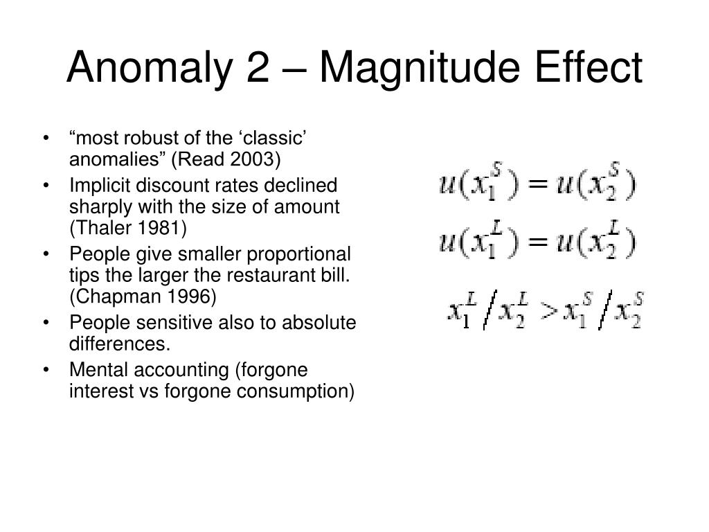 Anomaly 2 – Magnitude Effect
