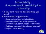 accountability a key element to sustaining the partnership