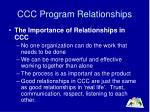 ccc program relationships