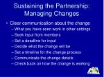 sustaining the partnership managing changes