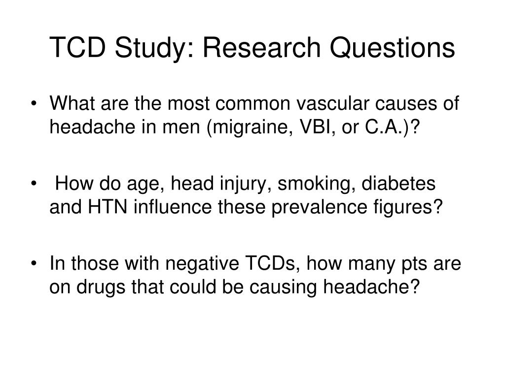 TCD Study: Research Questions