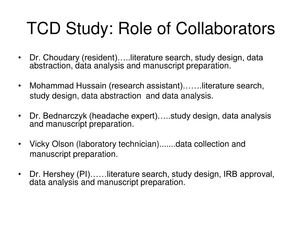 TCD Study: Role of Collaborators