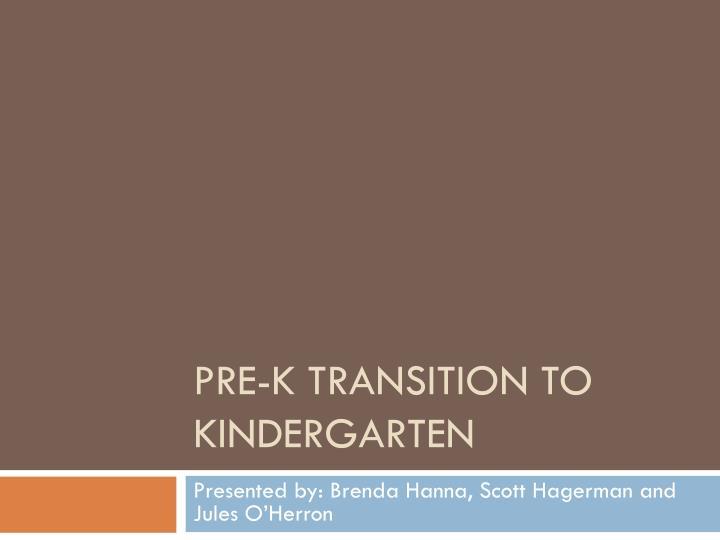 pre k transition to kindergarten n.