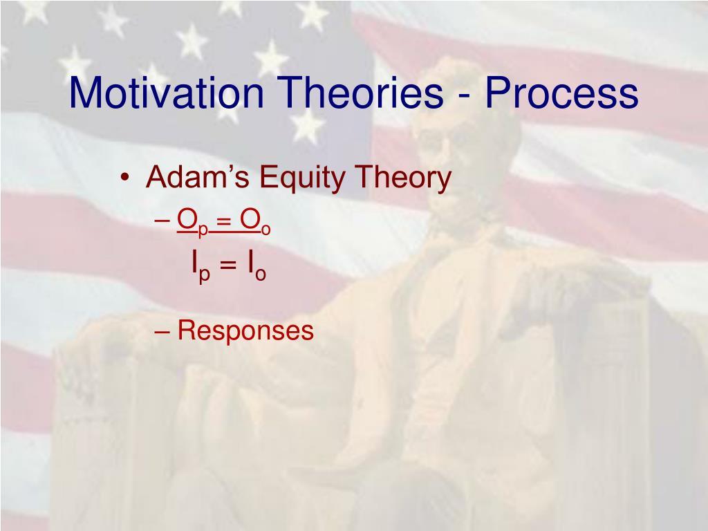 Motivation Theories - Process