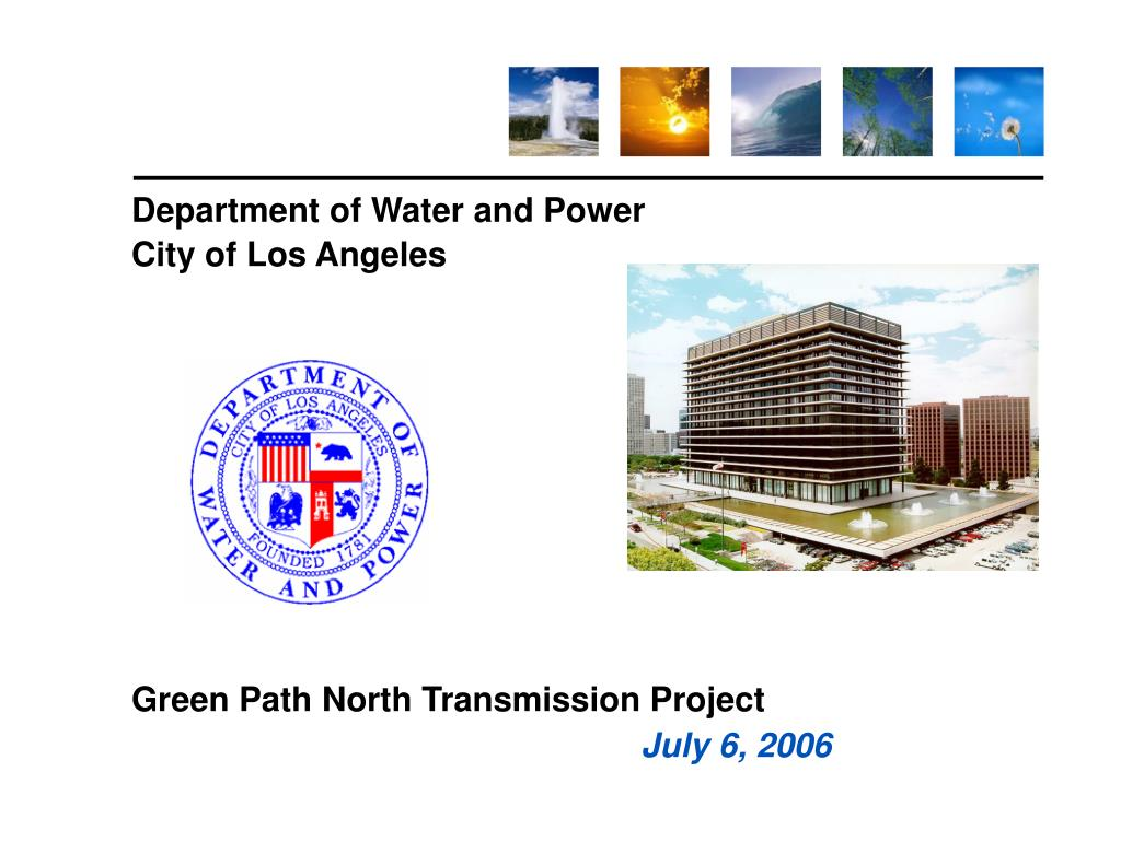 department of water and power city of los angeles green path north transmission project july 6 2006