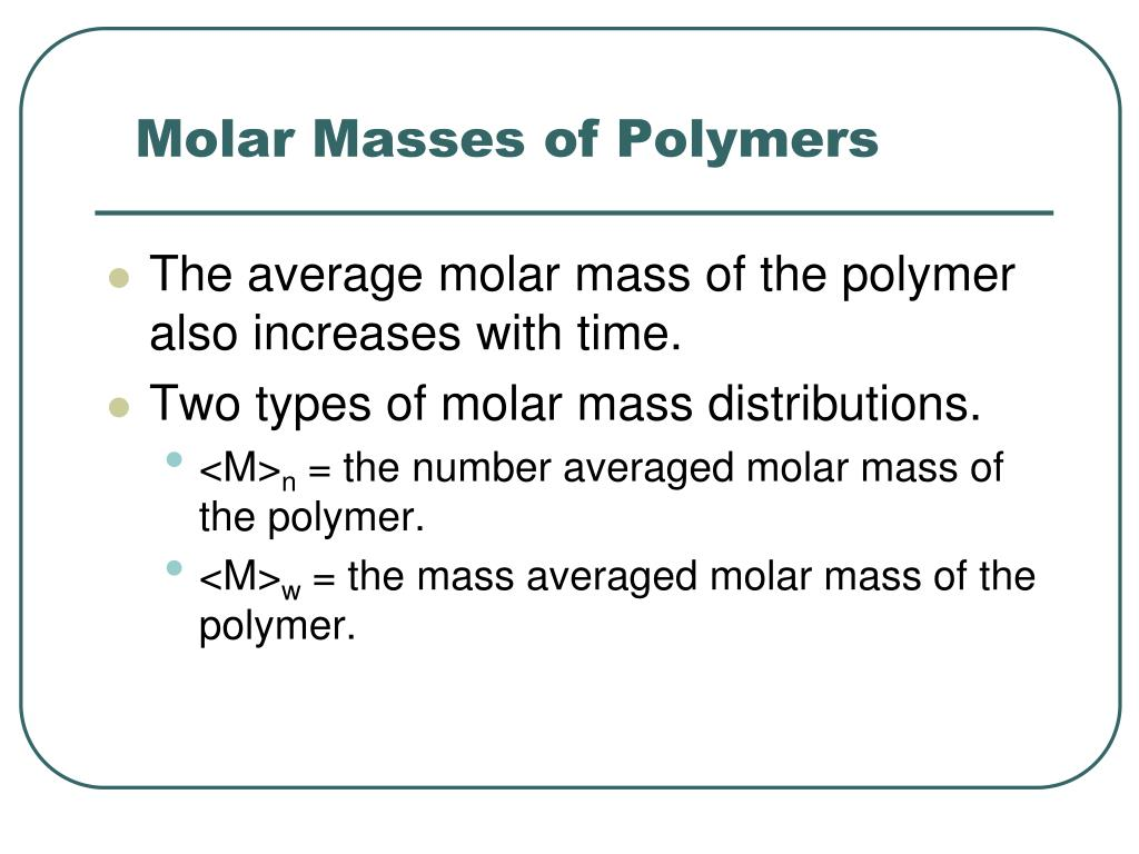 Molar Masses of Polymers