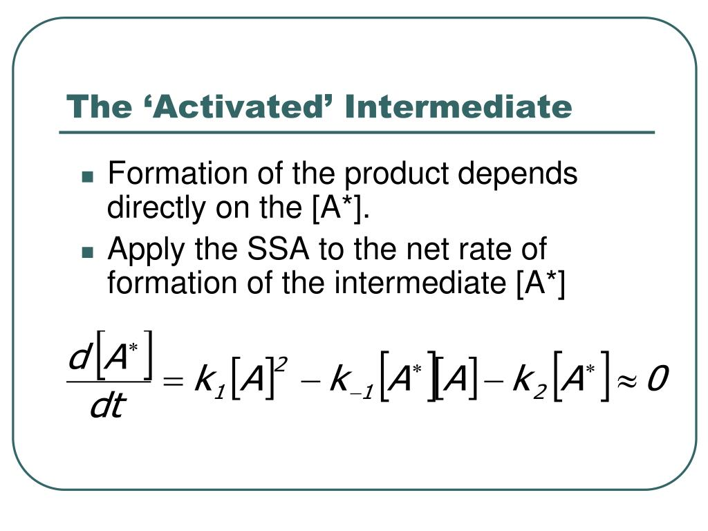 The 'Activated' Intermediate