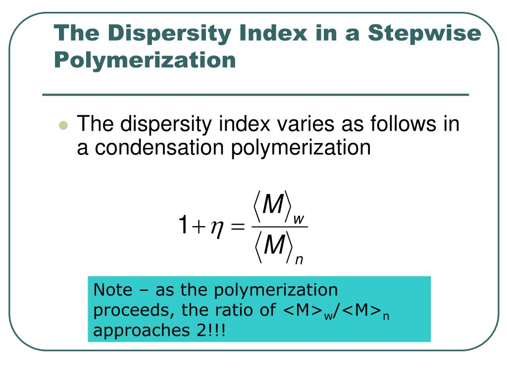 The Dispersity Index in a Stepwise Polymerization