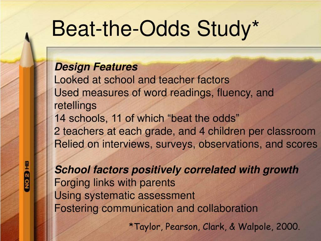 Beat-the-Odds Study*