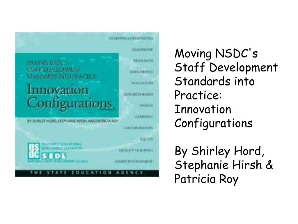 Moving NSDC's Staff Development Standards into Practice: Innovation Configurations