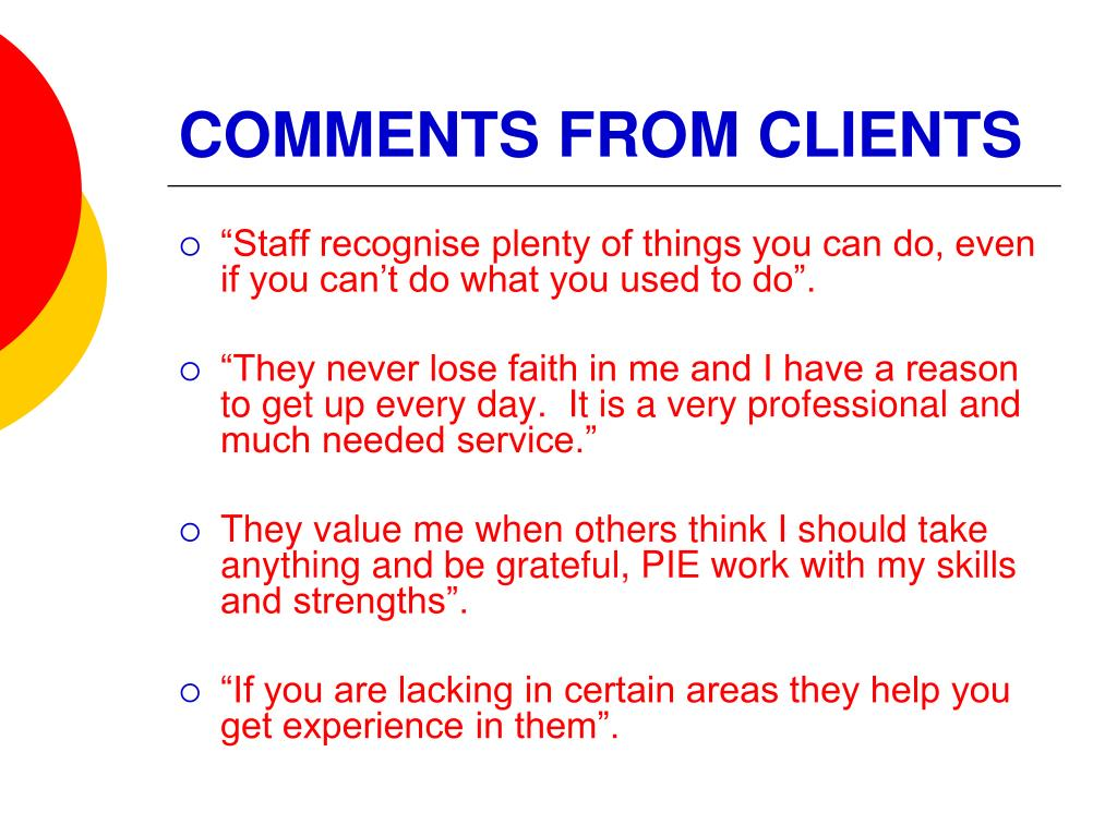 COMMENTS FROM CLIENTS