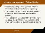 incident management rehabilitation