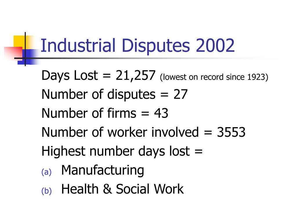 Industrial Disputes 2002