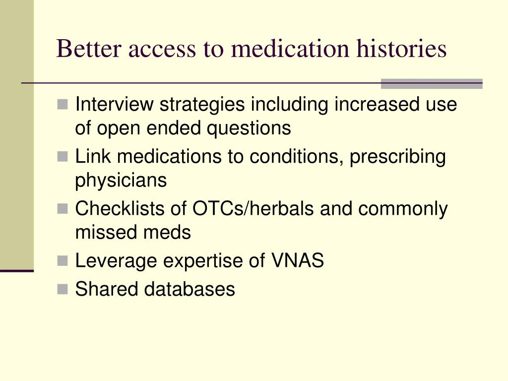 Better access to medication histories