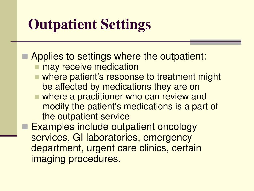Outpatient Settings