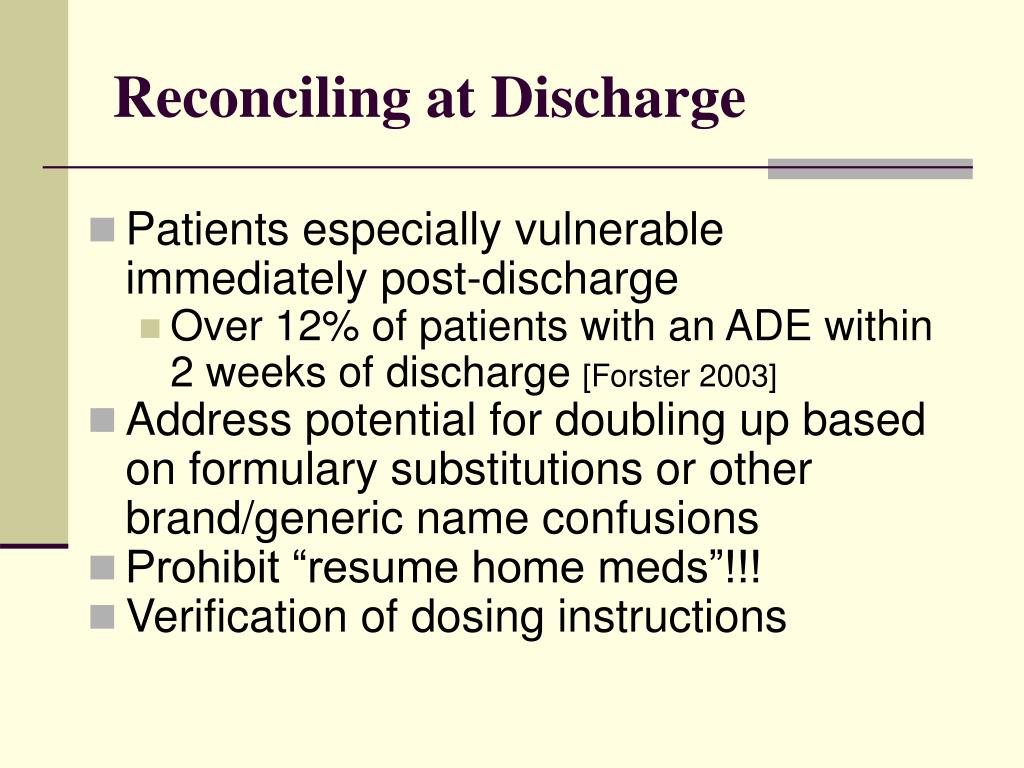 Reconciling at Discharge