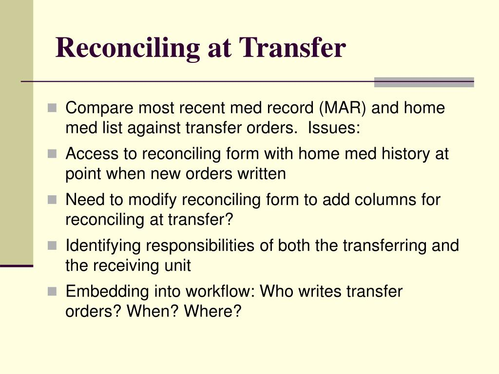 Reconciling at Transfer