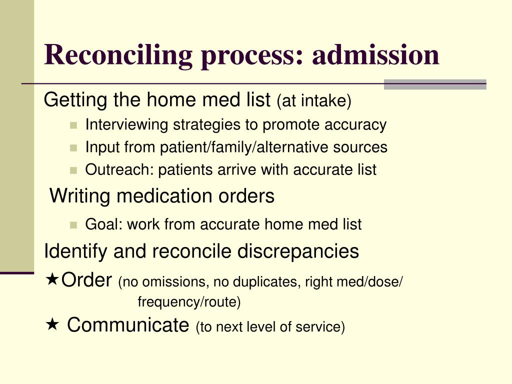 Reconciling process: admission