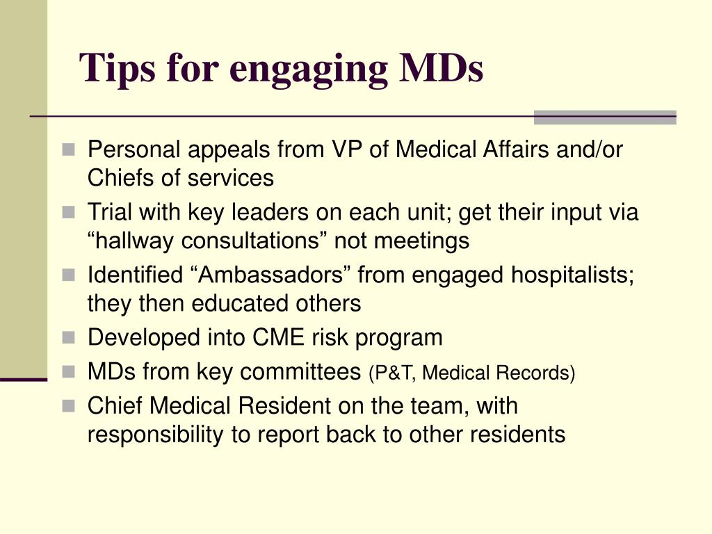 Tips for engaging MDs
