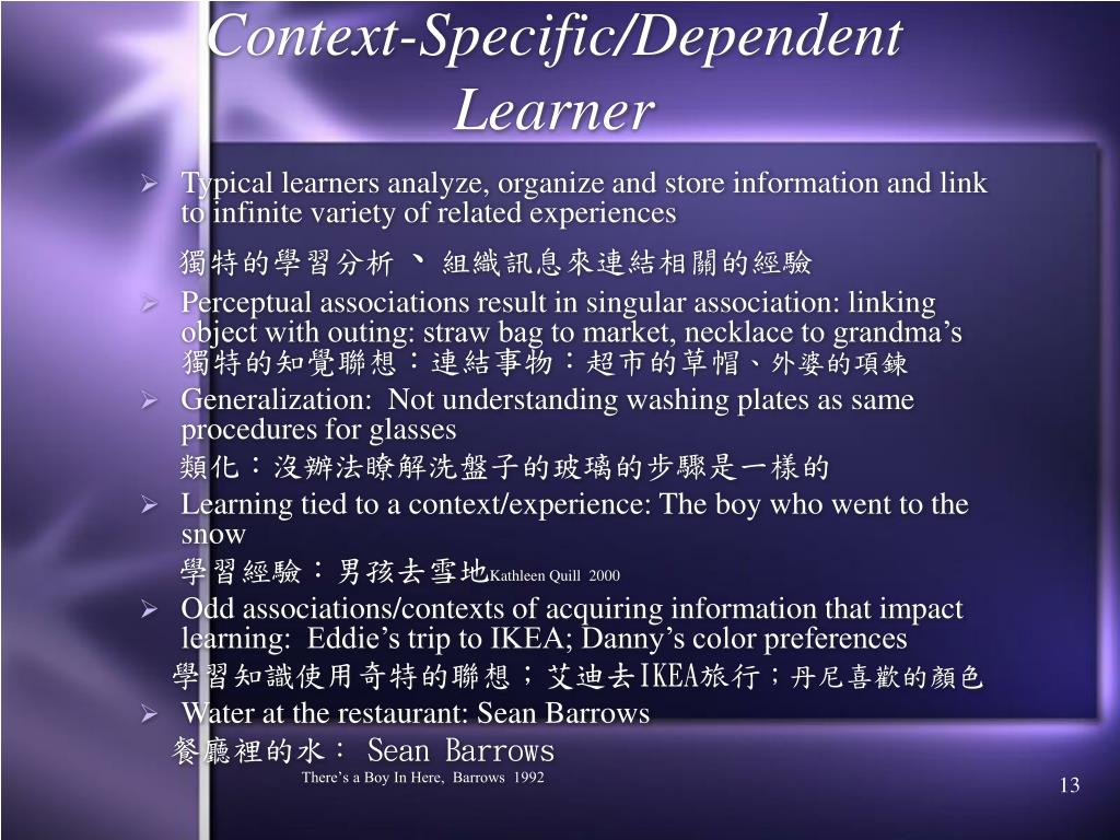 Context-Specific/Dependent Learner