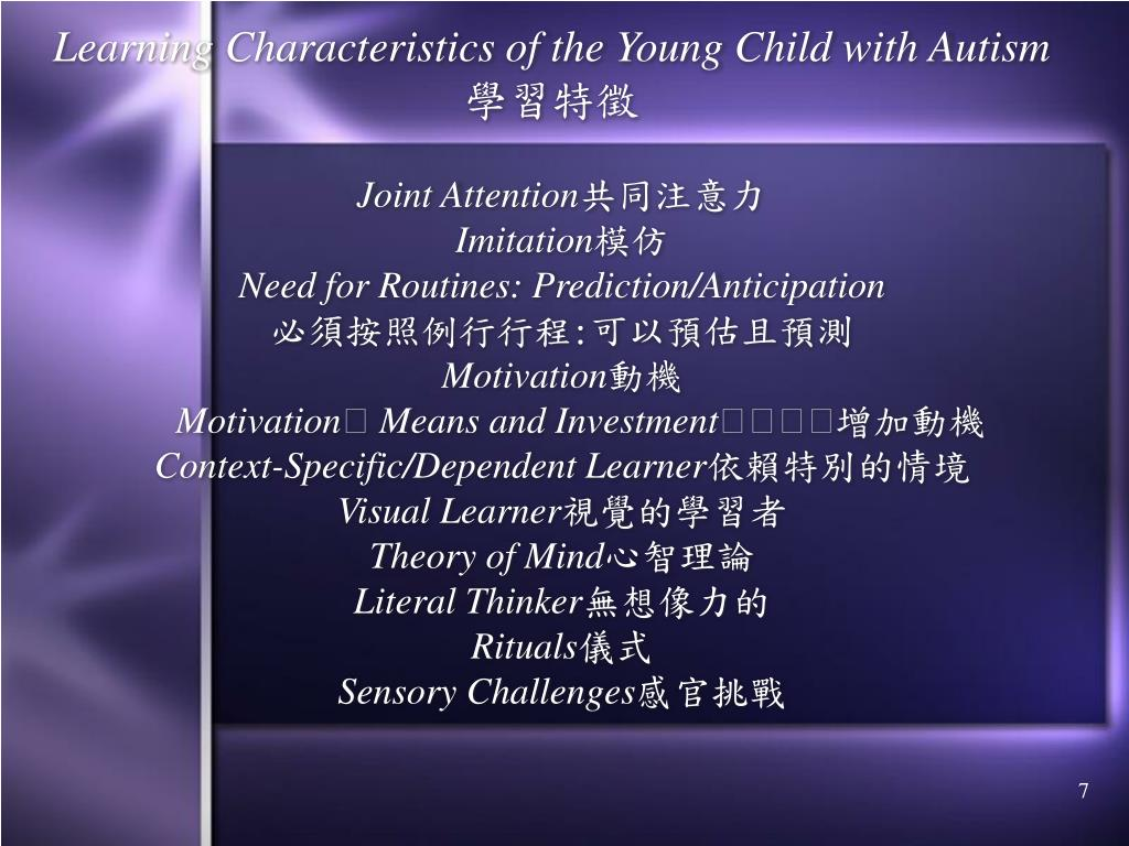 Learning Characteristics of the Young Child with Autism