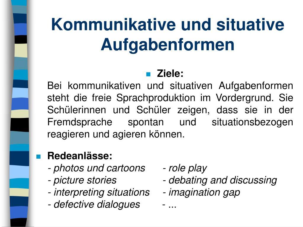 Kommunikative und situative Aufgabenformen