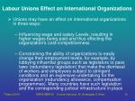 labour unions effect on international organizations