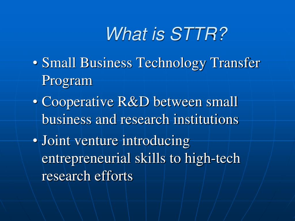 What is STTR?