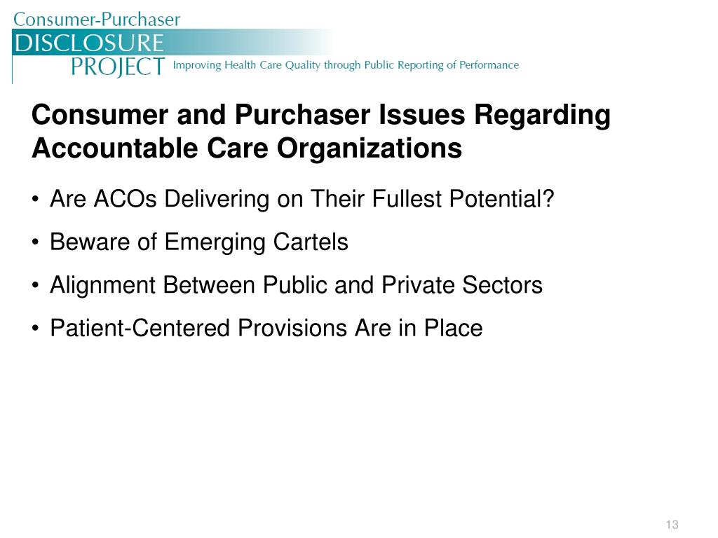 Consumer and Purchaser Issues Regarding Accountable Care Organizations