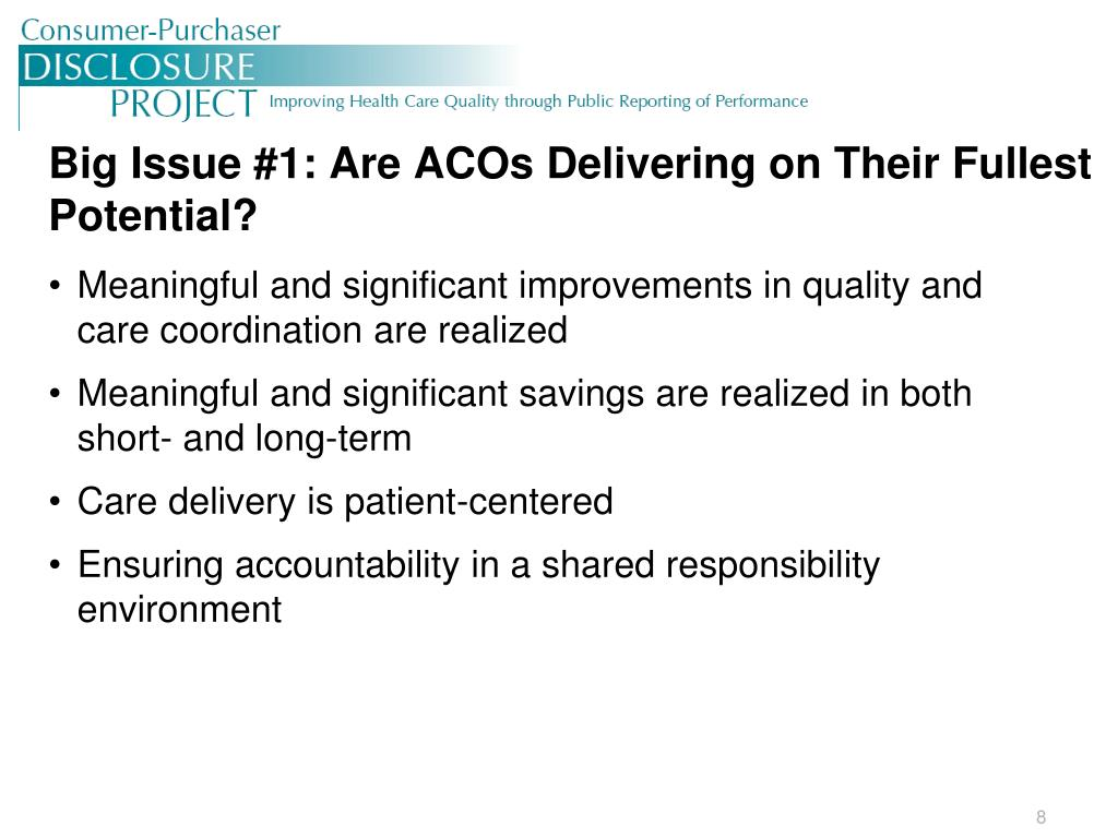 Big Issue #1: Are ACOs Delivering on Their Fullest Potential?