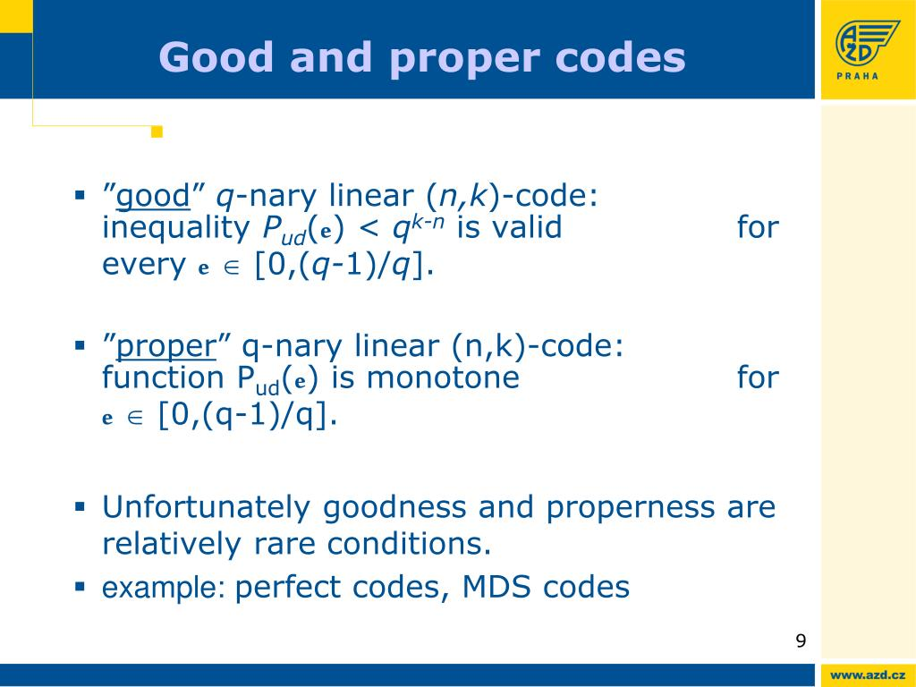 Good and proper codes