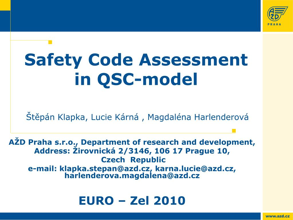 Safety Code Assessment in QSC-model