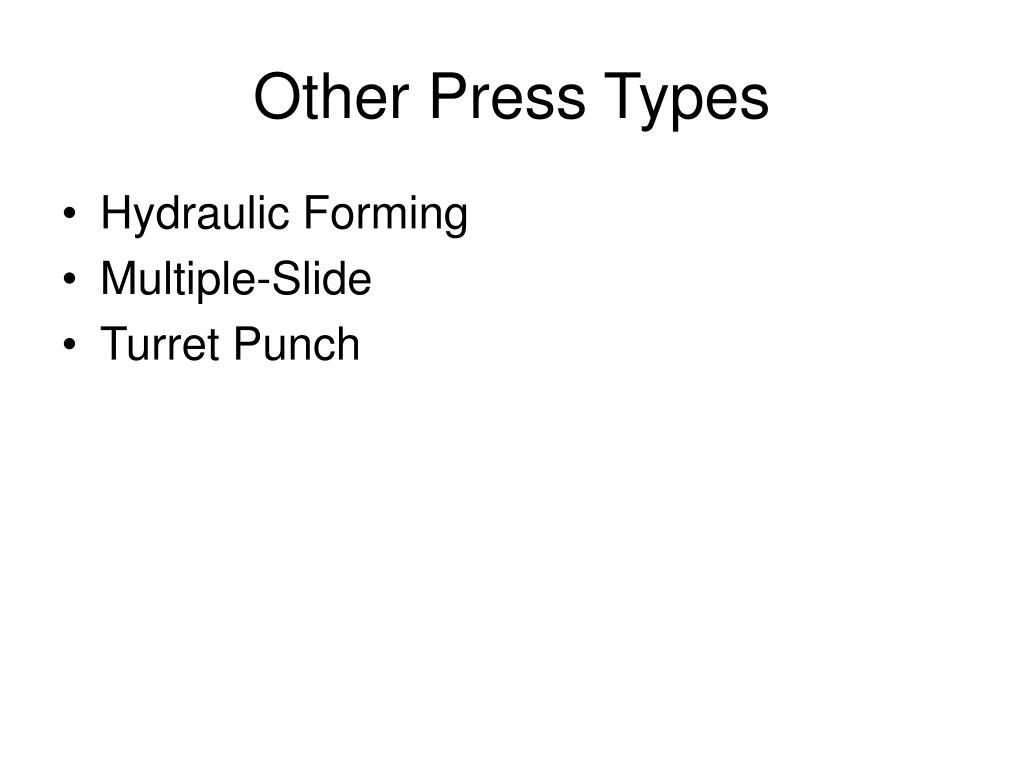 Other Press Types
