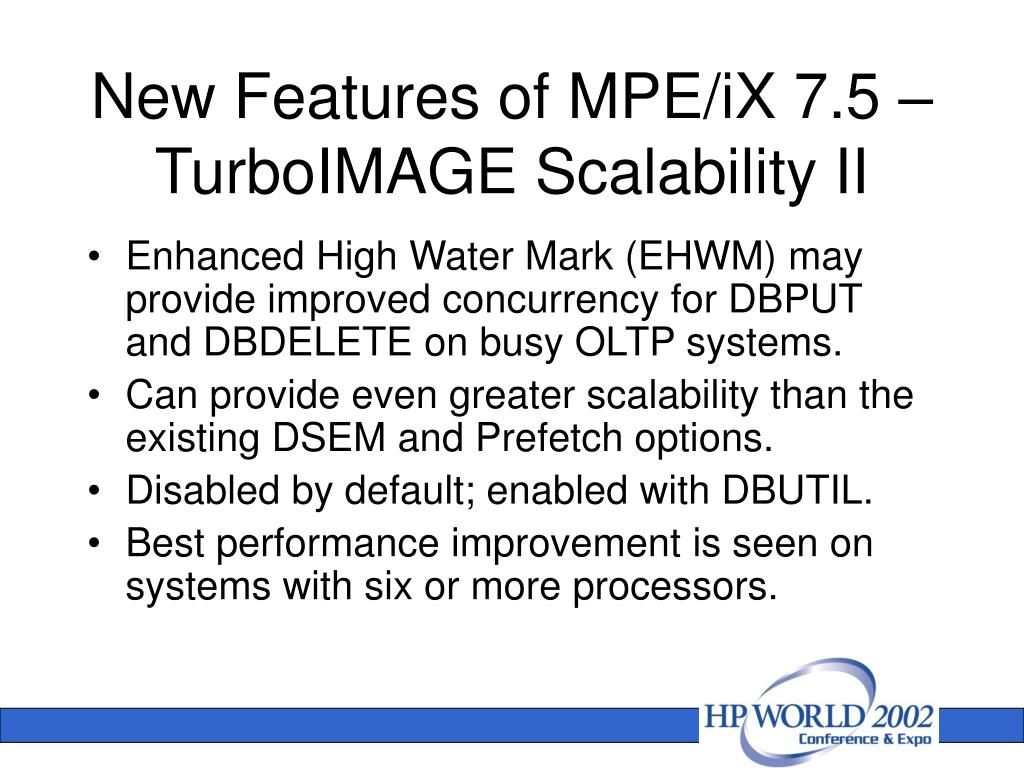 New Features of MPE/iX 7.5 – TurboIMAGE Scalability II