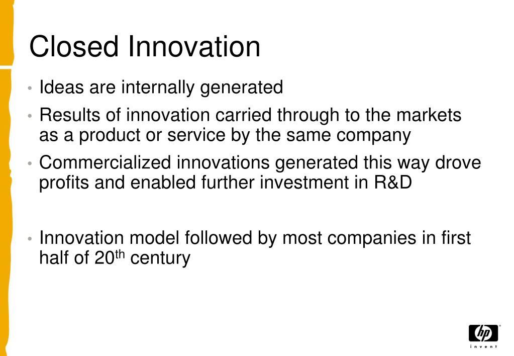 Closed Innovation