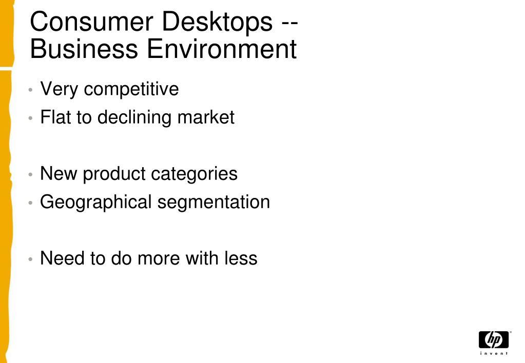 Consumer Desktops --
