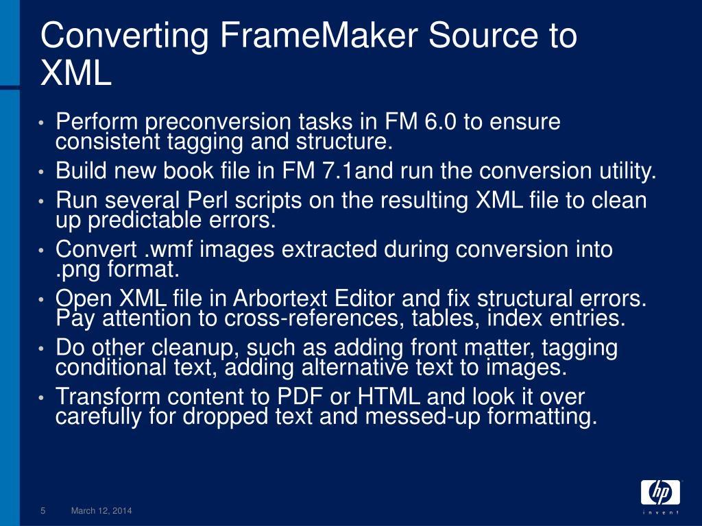 Converting FrameMaker Source to XML