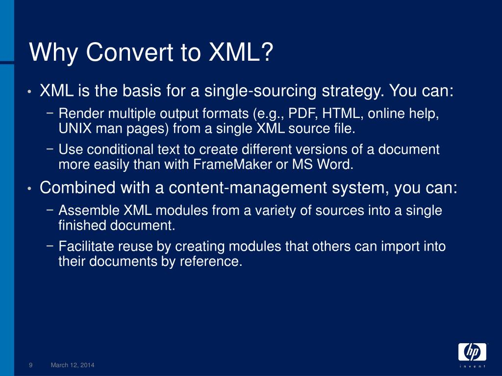 Why Convert to XML?