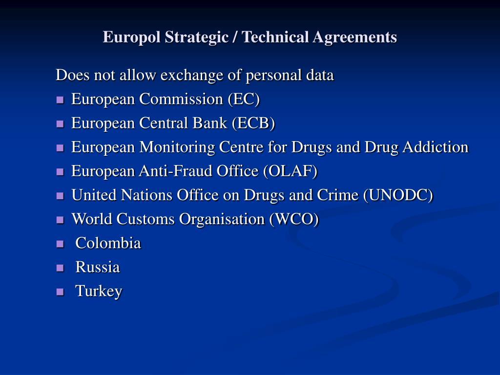 Europol Strategic / Technical Agreements