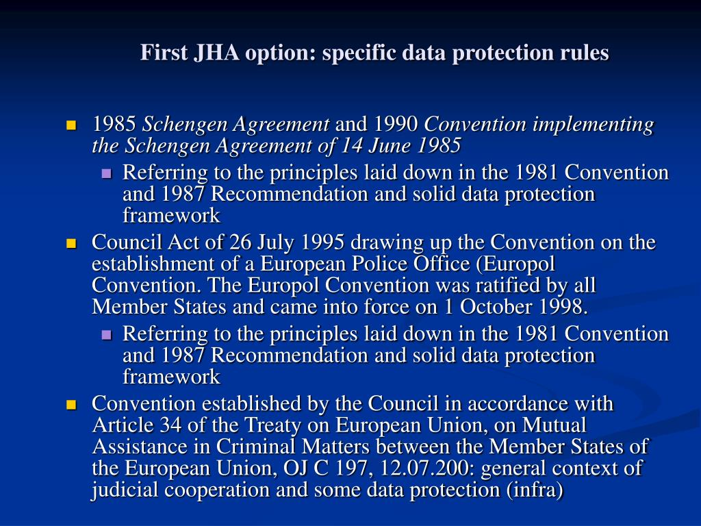 First JHA option: specific data protection rules