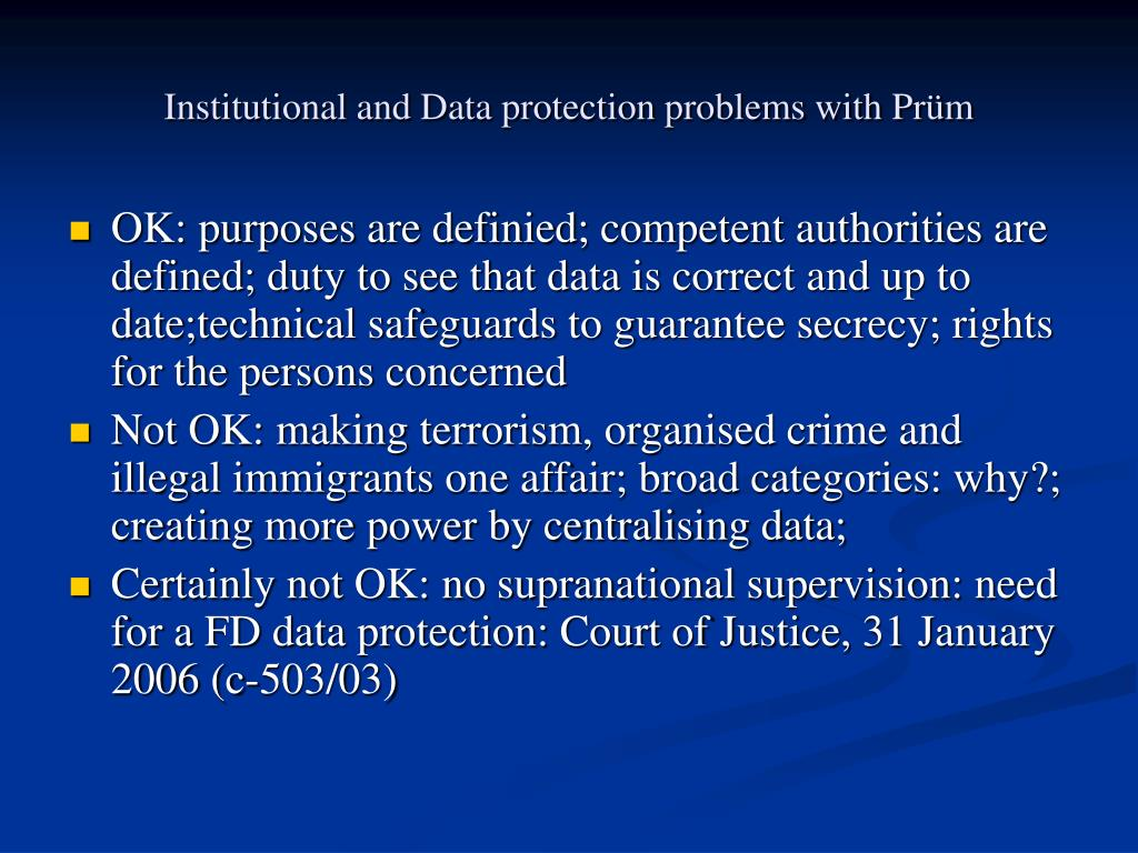 Institutional and Data protection problems with Prüm