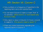 ar section vii column c