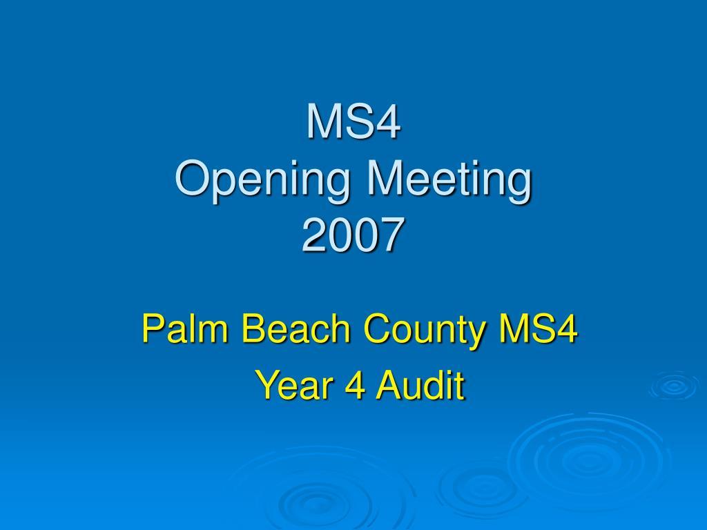 ms4 opening meeting 2007