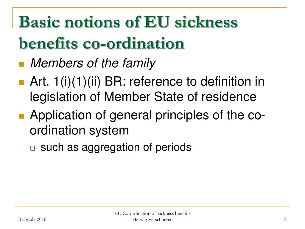Basic notions of EU sickness benefits co-ordination