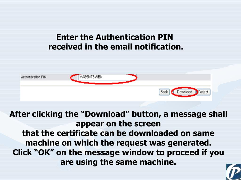 Enter the Authentication PIN