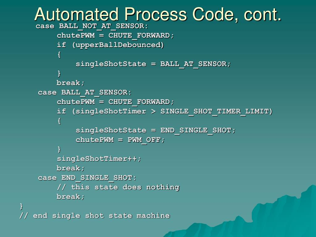 Automated Process Code, cont.
