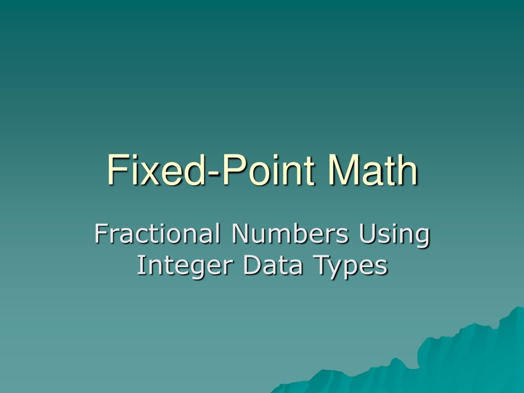 Fixed-Point Math